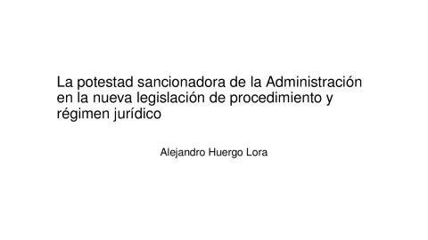A potestade sancionadora da Administración na nova lexislación de réxime xurídico do sector público e do procedemento administrativo común  - As Leis 39/2015 e 40/2015 do Procedemento Administrativo Común (LPAC) e do Réxime Xurídico do Sector Público (LRXSP)